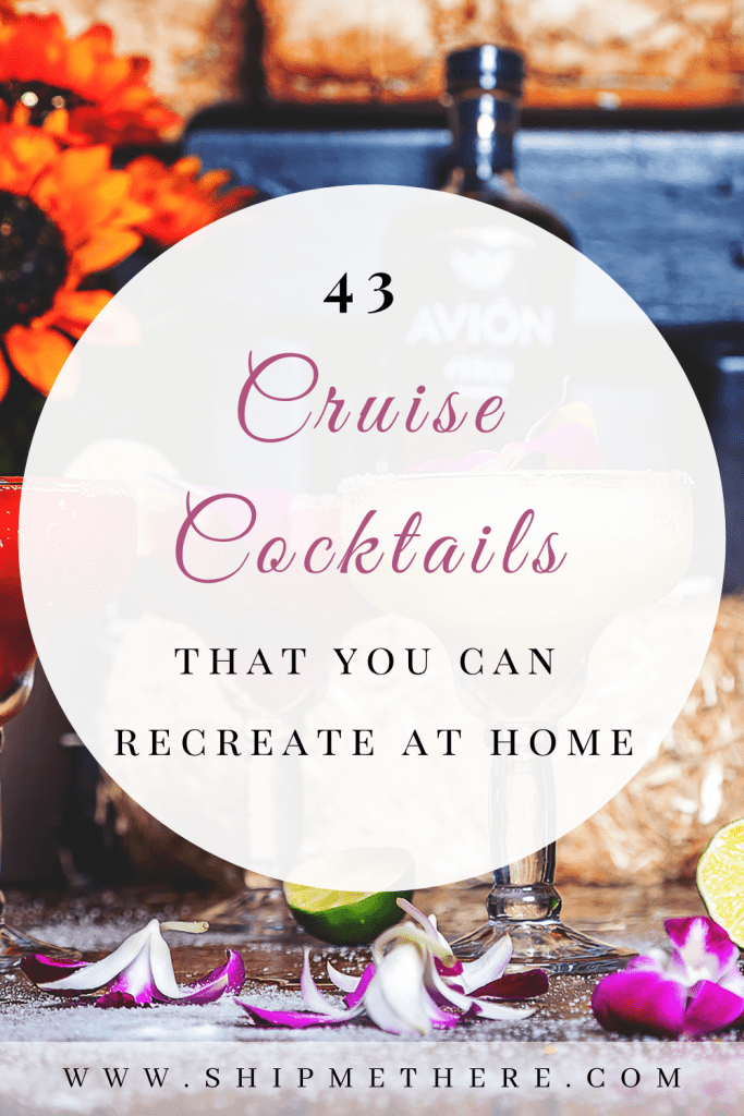 Cruise from home | Cruise cocktails recipes | Cruise drinks recipes | Best cruise cocktails | Best cruise drinks | What to drink on a cruise | Cruising from home | Ideas for cruising from home | Ideas for cruise from home | Cruise at home | Cruise lockdown | Beverage cruise package