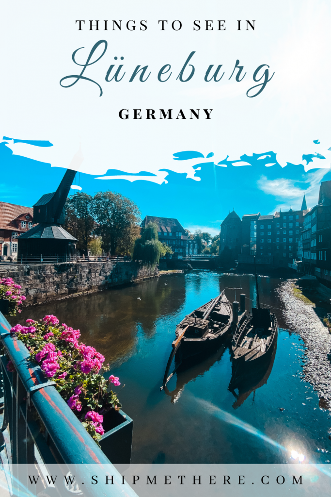 What to see in Lüneburg Most beautiful places in Lüneburg What to do in Lüneburg Beautiful spots in Lüneburg Most instagrammable places in Lüneburg Lüneburg guide